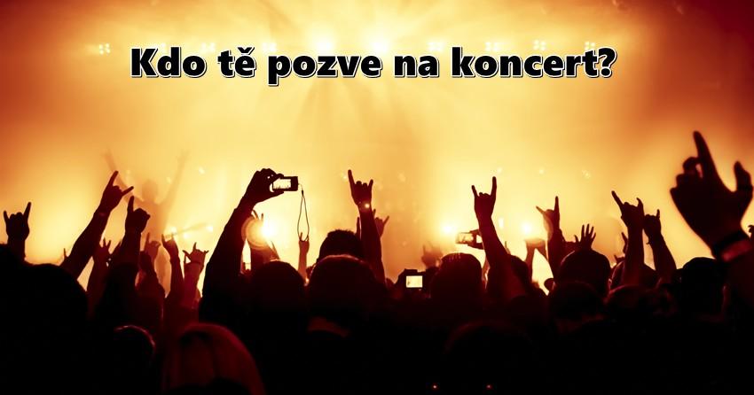 Kdo tě pozve na koncert?