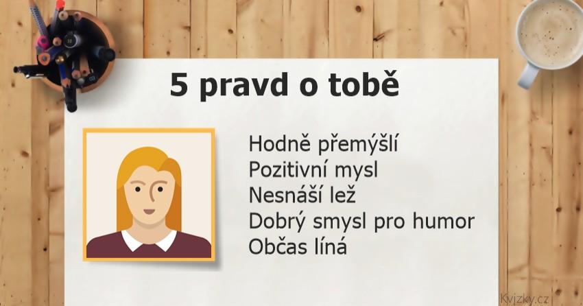 5 pravd o tobě